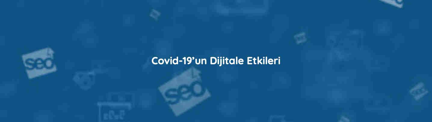 Covid-19'un Dijitale Etkileriajansı adı başlık